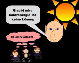 Die Wahrheit ist - ohne Solarenergie geht es nicht