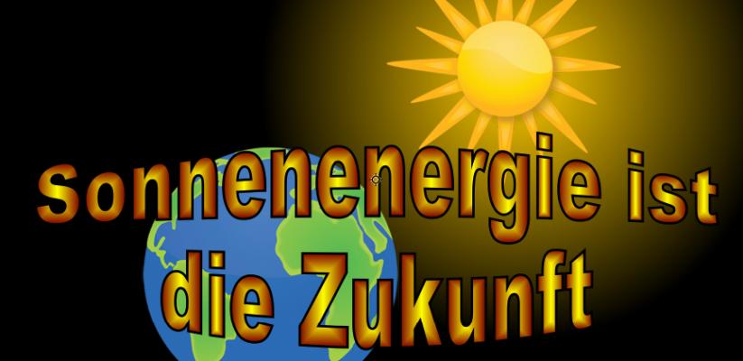 Sonnenenergie ist die Zukunft